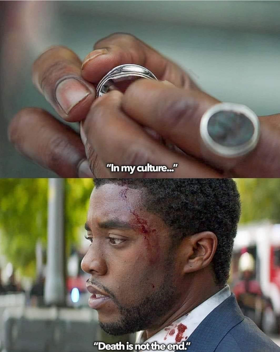 In my culture, death is not the end - Chadwick Boseman
