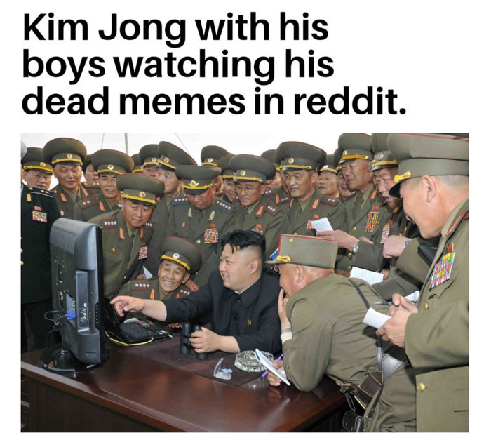 Kim Jong Un with his boys watching his dead memes on reddit