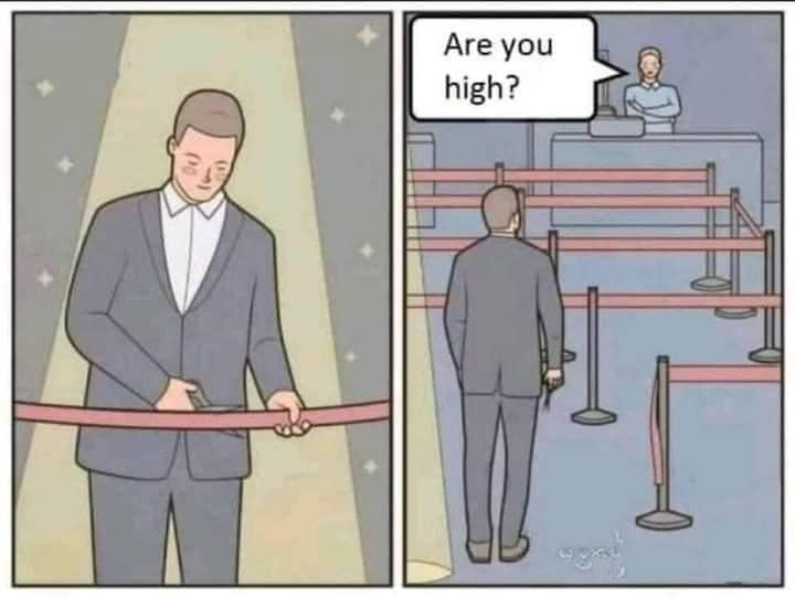 Man cutting the waiting lane ribbon - Are you high?