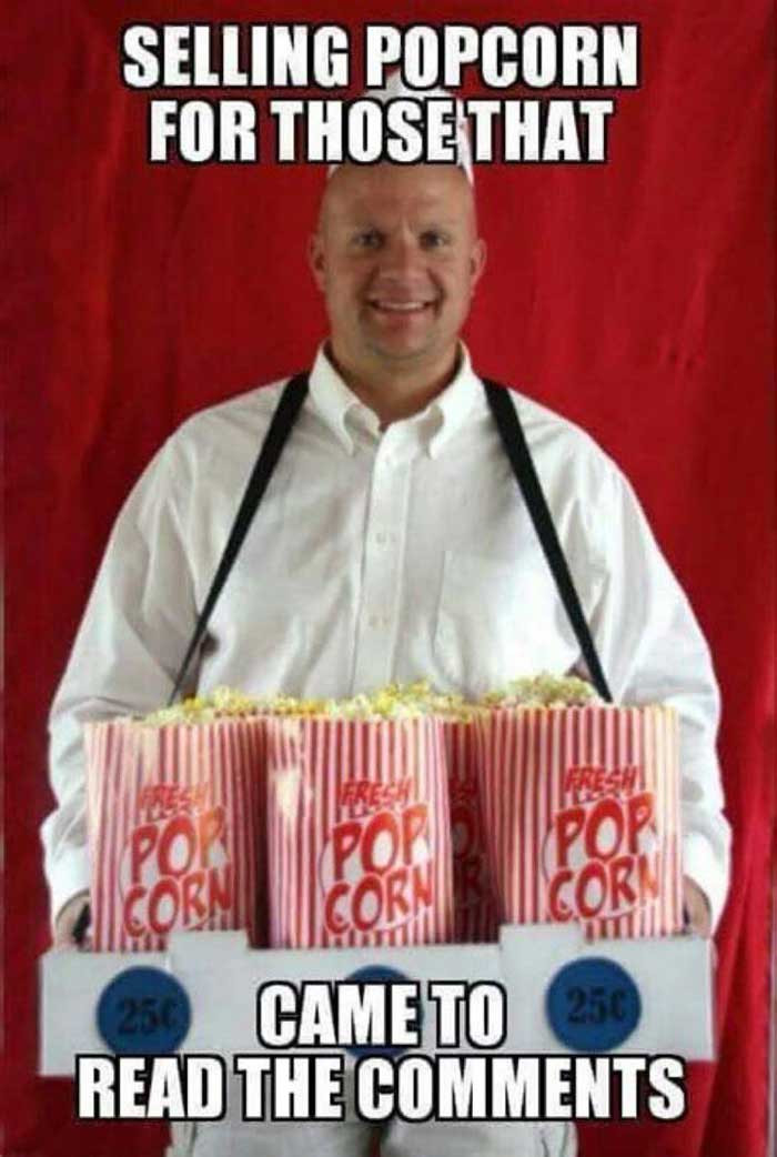 Selling popcorn for those that came to read the comments meme