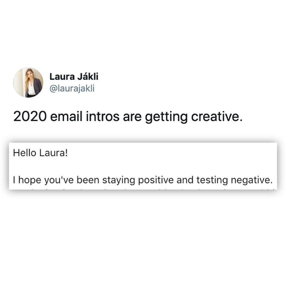Creative 2020 email intro: I hope you've been staying positive and testing negative