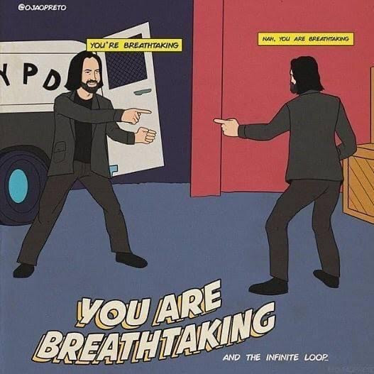 You're breathtaking meme - two Keanu Reeves pointing at each other