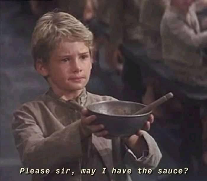 Please sir, may I have the sauce? Begging boy meme