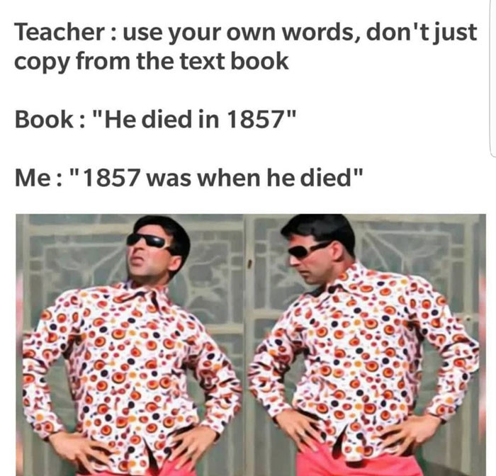 Use your own words, don't just copy from text book meme